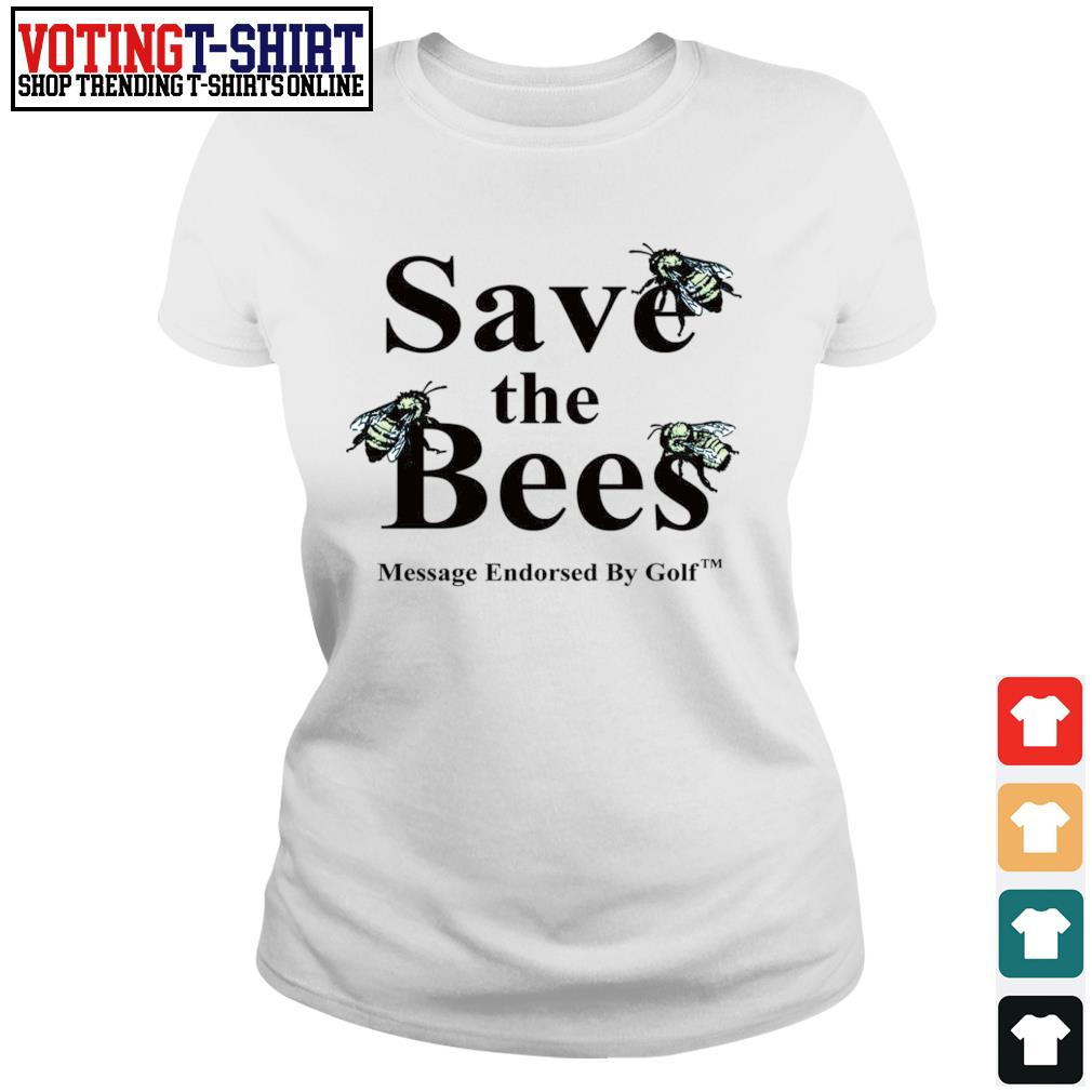 Save the bees message endorsed by golf s Ladies-tee