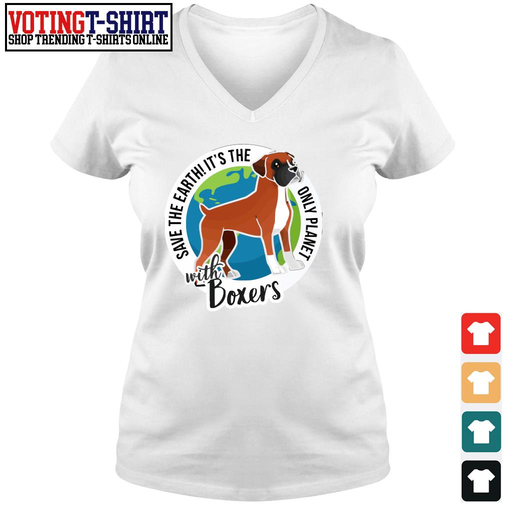 Save the Earth it's the only planet with boxers s V-neck t-shirt