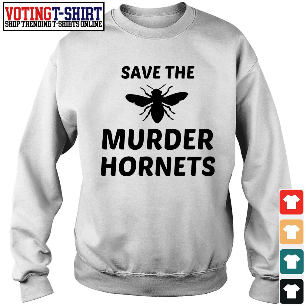 Save the murder hornets s Sweater