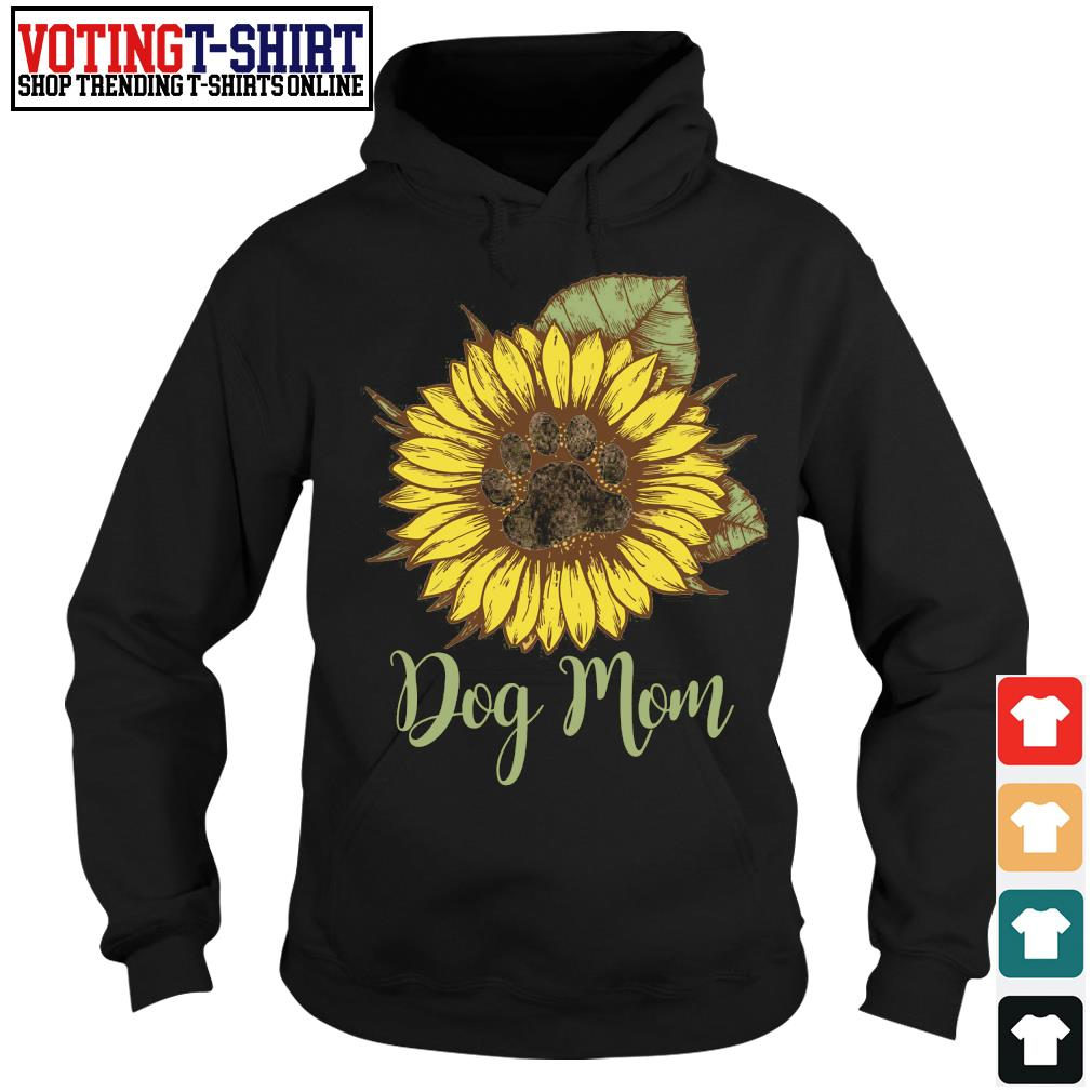 Sunflower paw dog mom s Hoodie
