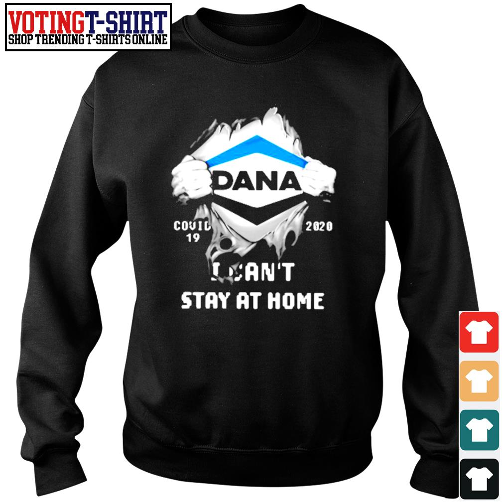 Dana inside me Covid-19 2020 I can't stay at home s Sweater