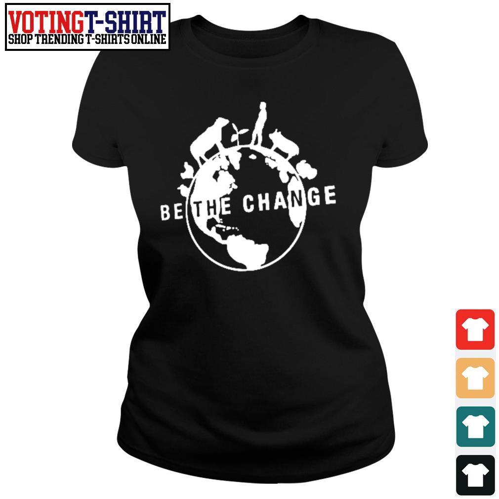 Farmer Animals be the change s Ladies-tee