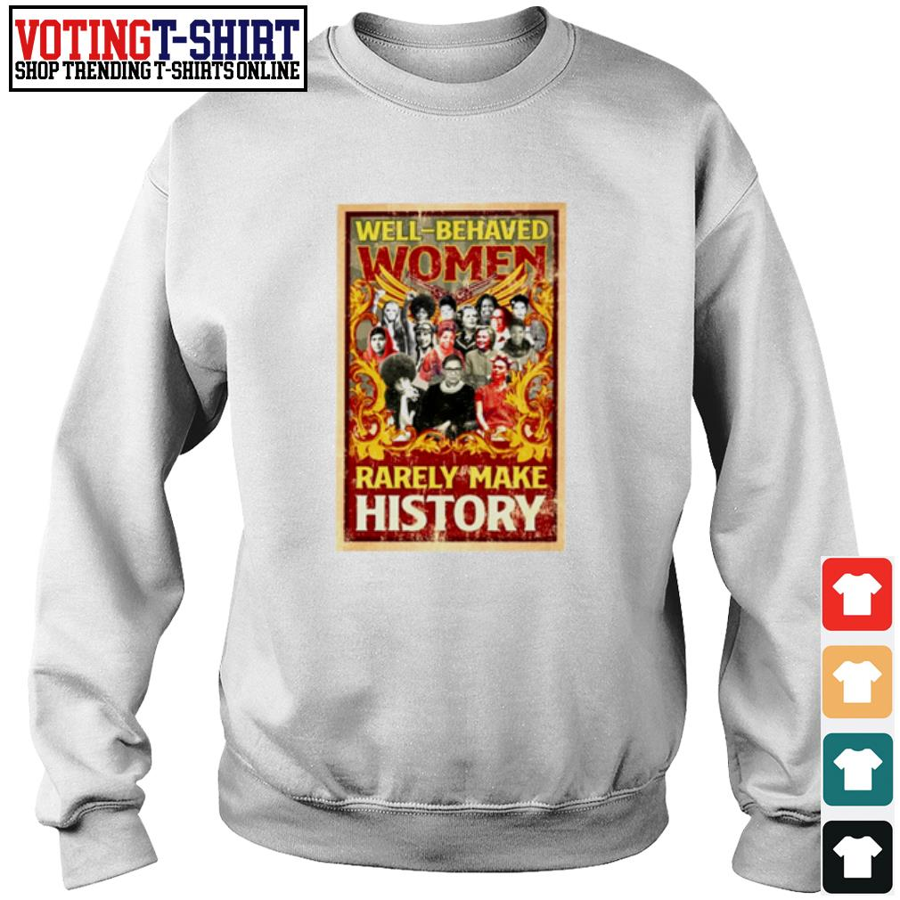 Ruth Bader Ginsburg well-behaved women rarely make history s Sweater