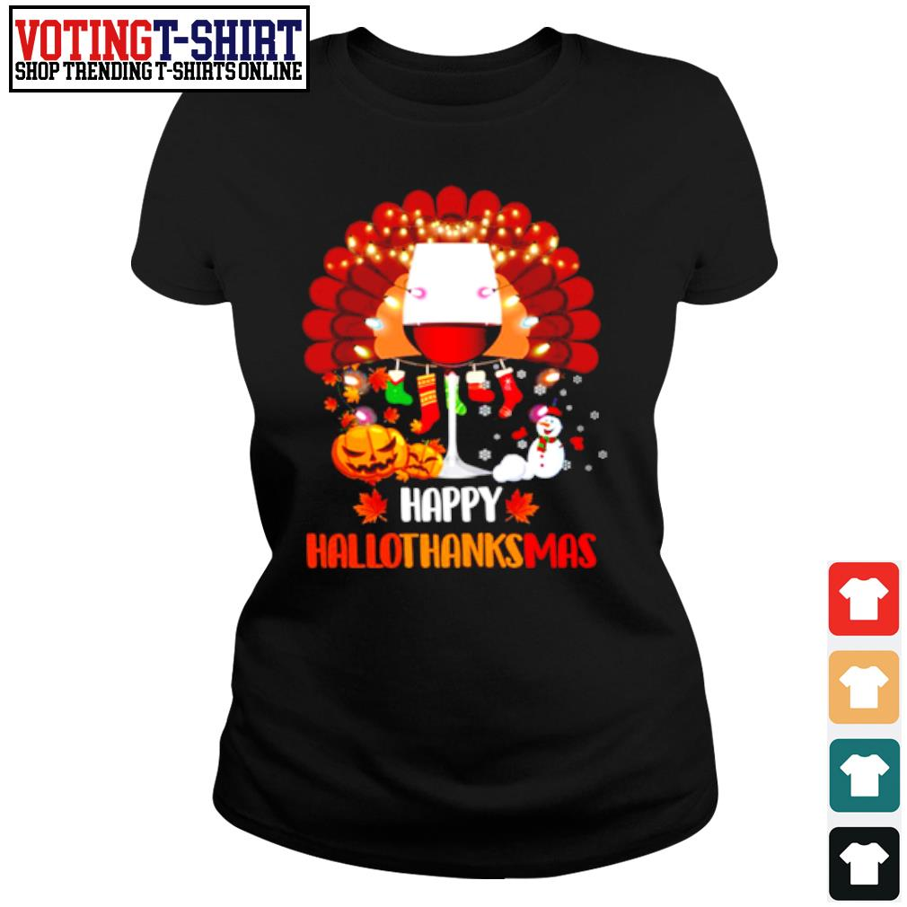 Wine Turkey Happy Hallothanksmas s Ladies-tee