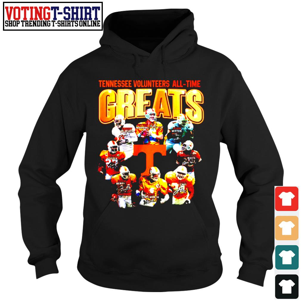 Tennessee Volunteers all-time greats signature s Hoodie