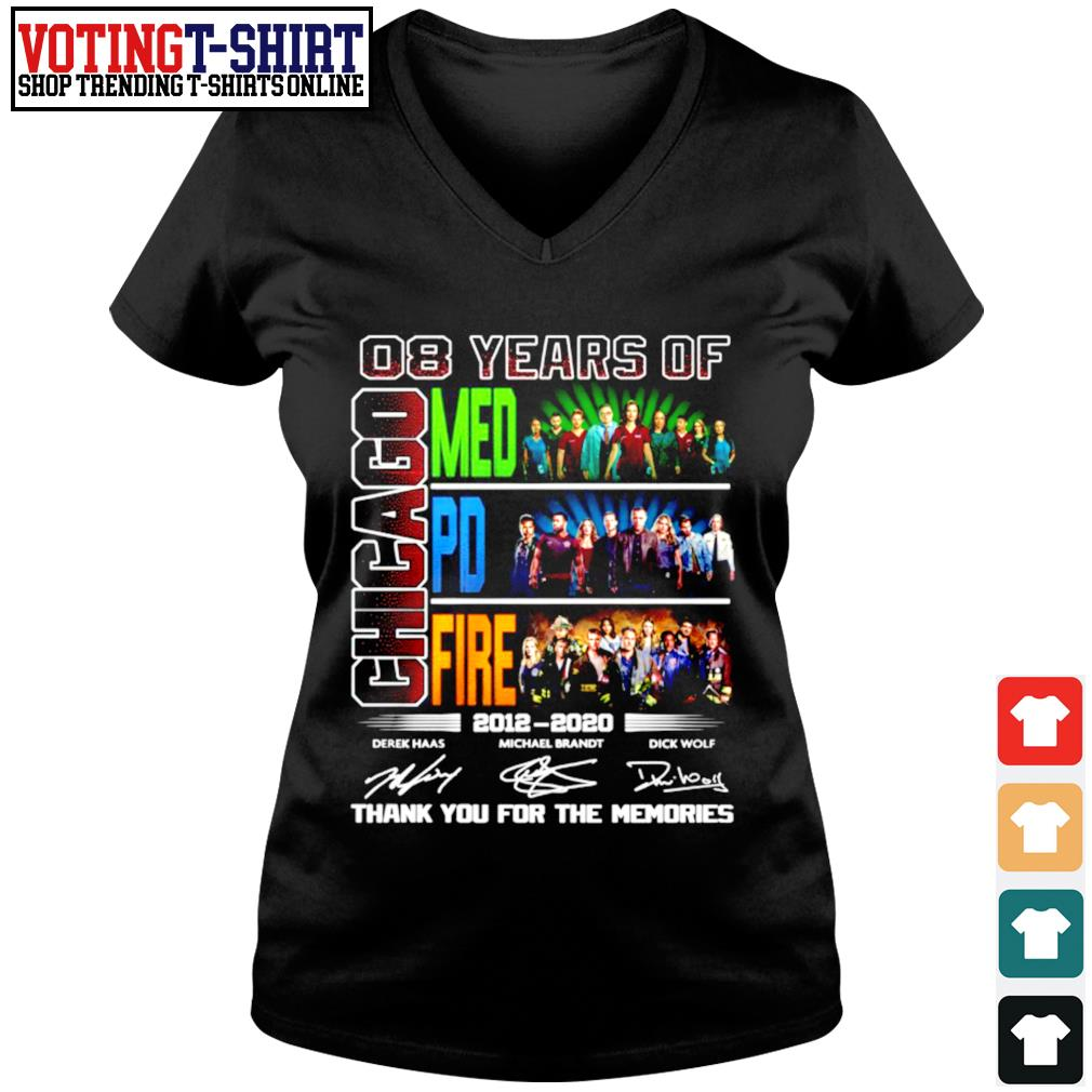 08 Years of Chicago Med Pd Fire 2012 2020 signature thank you for the memories s V-neck t-shirt