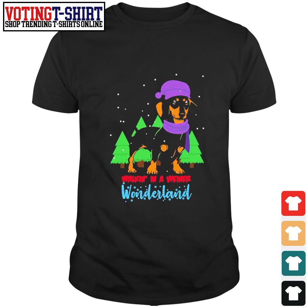 Dachshund walkin' in a weiner wonderland Christmas shirt
