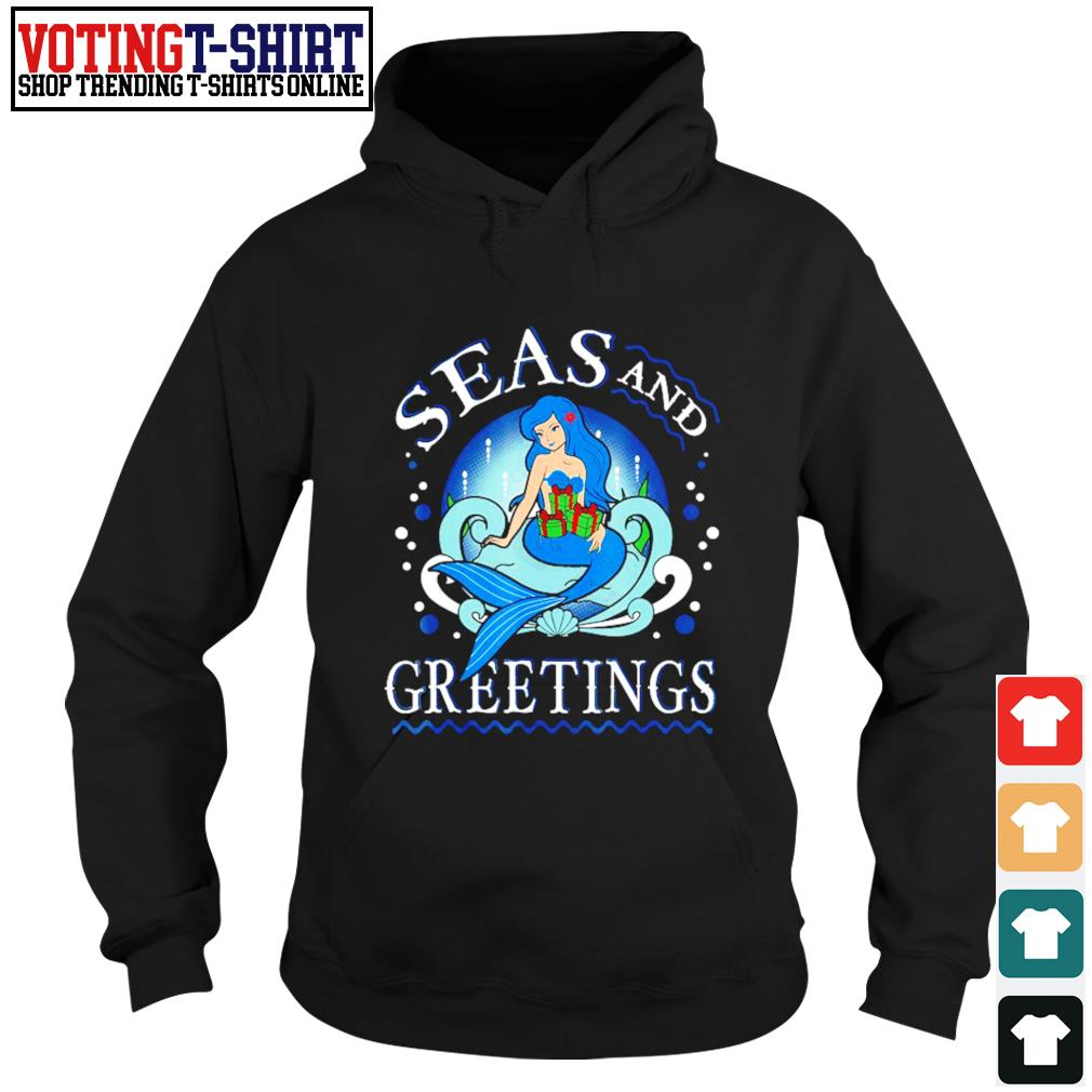 Mermaid seas and greetings Christmas s Hoodie